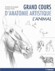 Couverture du livre Grand cours d'anatomie artistique L'animal