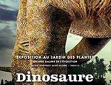 Affiche de l'expo dinosaure à paris au jardin des plantes